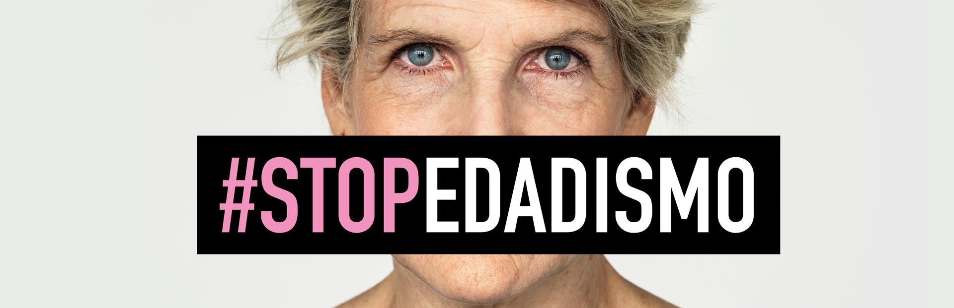 imagen destacada de la página #Stopedadismos, una iniciativa a la que se une ASISPA