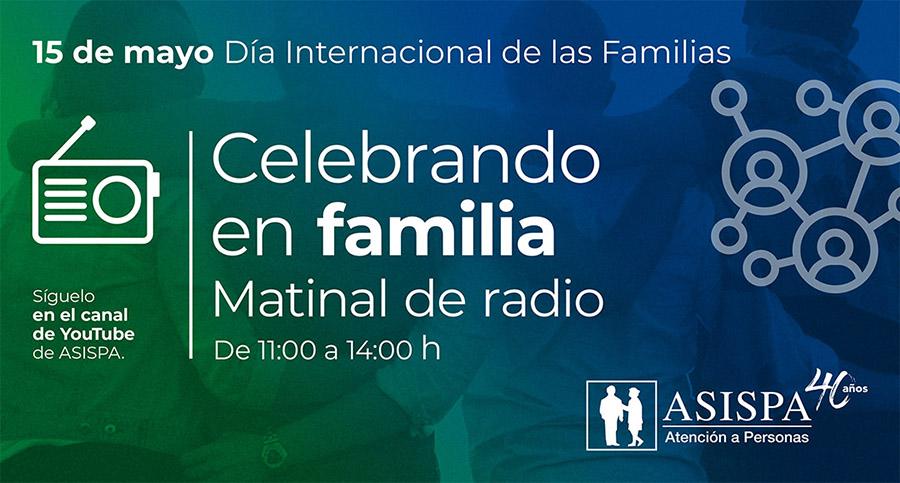 Celebrando en familia. Matinal de radio el 15 de mayo de 2021